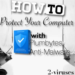 Plumbytes マルウェア対策ツールでコンピュータを保護する方法